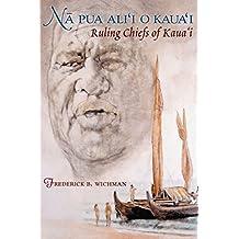 Na Pua Alii O Kauai