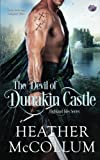 The Devil of Dunakin Castle (Highland Isles) (Volume 4)