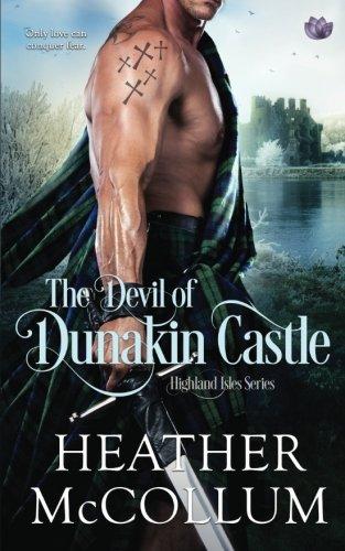 The Devil of Dunakin Castle (Highland Isles) (Volume 4) by CreateSpace Independent Publishing Platform