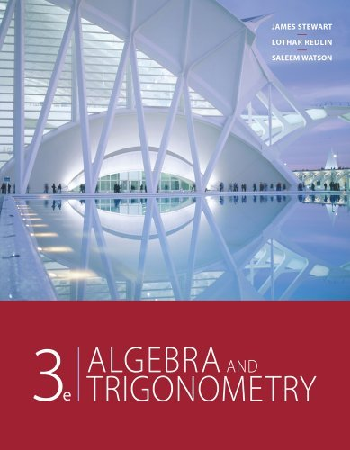 By James Stewart Bundle: Algebra and Trigonometry, 3rd + Enhanced WebAssign Homework with eBook Access Card for One T (3rd Edition) PDF