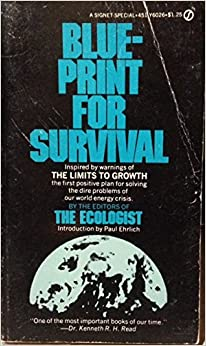 Blueprint for survival edward goldsmith 9780451060266 amazon blueprint for survival malvernweather Images