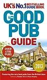 The Good Pub Guide 2013, Alisdair Aird and Fiona Stapley, 0091948711