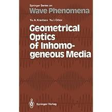 Geometrical Optics of Inhomogeneous Media