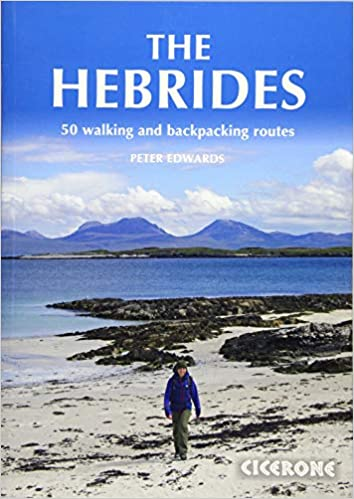 The Hebrides: 50 Walking and Backpacking Routes (British