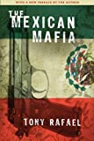The Mexican Mafia, Tony Rafael, 1594032521