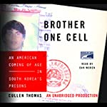 Brother One Cell: An American Coming of Age in South Korea's Prisons | Cullen Thomas
