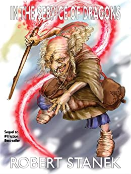 In the Service of Dragons (In the Service of Dragons #1) (Keeper Martin's Tales Book 5) by [Stanek, Robert]