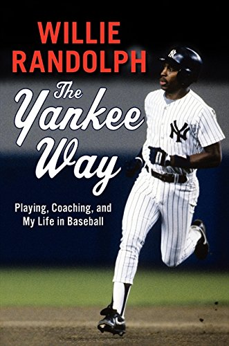 Search : The Yankee Way: Playing, Coaching, and My Life in Baseball
