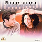 Return to Me:  Music from the MGM Motion Picture Soundtrack