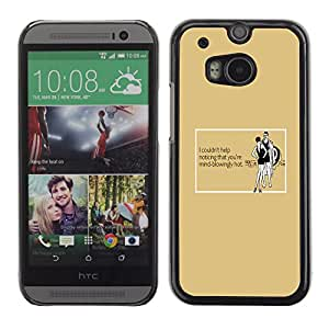 Smartphone Rígido Protección única Imagen Carcasa Funda Tapa Skin Case Para HTC One M8 Hot Sexy Woman Funny Quote Black Dress / STRONG