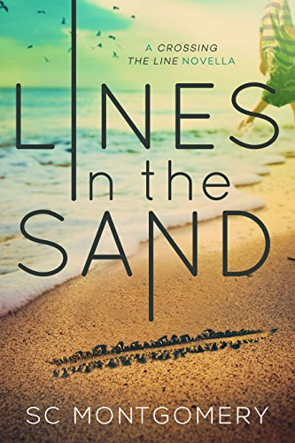 Lines in the Sand (Crossing the Line)