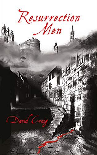 Resurrection Men (Sooty Feathers Book 1) by [Craig, David]