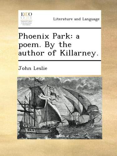 Download Phoenix Park: a poem. By the author of Killarney. pdf epub