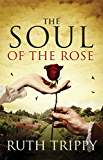 The  Soul of the Rose