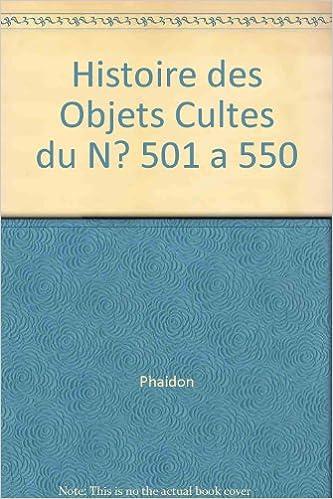 Livre Histoire des Objets Cultes du N? 501 a 550 pdf, epub