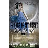 After the War: Military Dystopian Thriller (Friends of my Enemy Book 2)