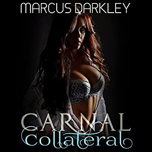 Carnal Collateral Audiobook