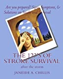 The 123's of Stroke Survival, Janeide A. Chillis, 1441478329