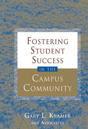 Fostering Student Success in the Campus Community