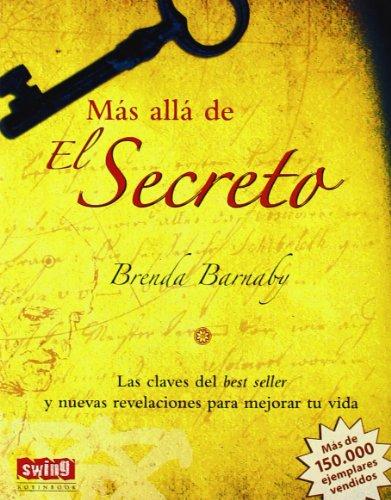 Más allá de El Secreto: Las claves del best seller y nuevas revelaciones para mejorar tu vida (Spanish Edition) by Brand: Ediciones Robinbook