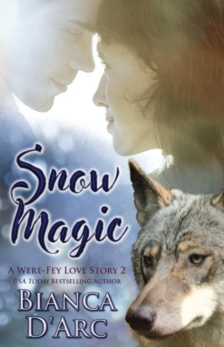 Snow Magic: Tales of the Were (Were-Fey Love Story) (Volume 2) (Parted Magic)