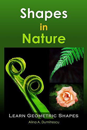 Shapes in Nature: Learn Geometric Shapes (Picture books - basic concepts)