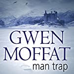 Man Trap | Gwen Moffat