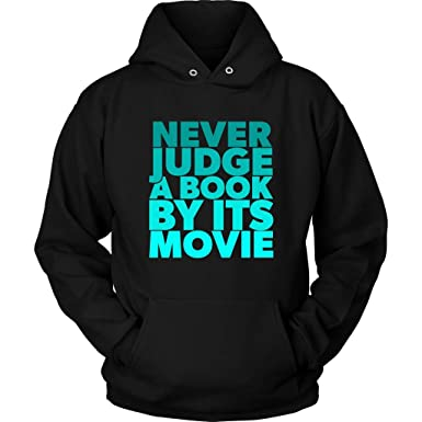 Amazon.com: Book Vs Movie Hoodie - Funny Quotes Sweatshirt ...