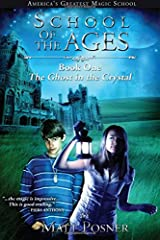 School of the Ages: The Ghost in the Crystal Paperback