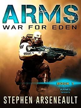 ARMS War for Eden by [Arseneault, Stephen]