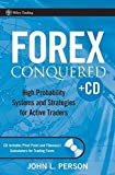 img - for Forex Conquered: High Probability Systems and Strategies for Active Traders by John L. Person (2007-03-30) book / textbook / text book
