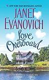Love Overboard, Janet Evanovich, 0060598840