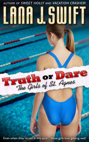 Truth Or Dare The Girls Of St Agnes College Lesbian Erotica By