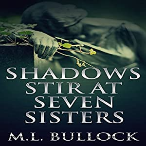 Shadows Stir at Seven Sisters Audiobook