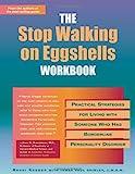 The Stop Walking on Eggshells Workbook, Randi Kreger, 1572242760