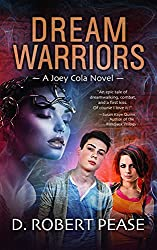 Joey Cola: Dream Warriors (Young Adult Urban Fantasy Series - Book 1)