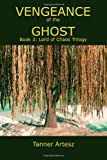 Vengeance of the Ghost, Tanner Artesz, 1453721525