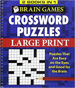 Brain games 2 books in 1 crossword puzzles large print editors brain games 2 books in 1 crossword puzzles large print editors of publications international ltd 9781450841047 amazon books ccuart Gallery