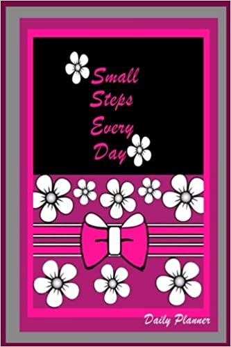 Daily Planner Small Steps every day: Daily planner / agenda ...