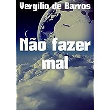 Não fazer mal (Portuguese Edition)