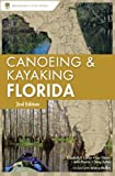 Canoeing and Kayaking Florida (Canoe and Kayak Series)
