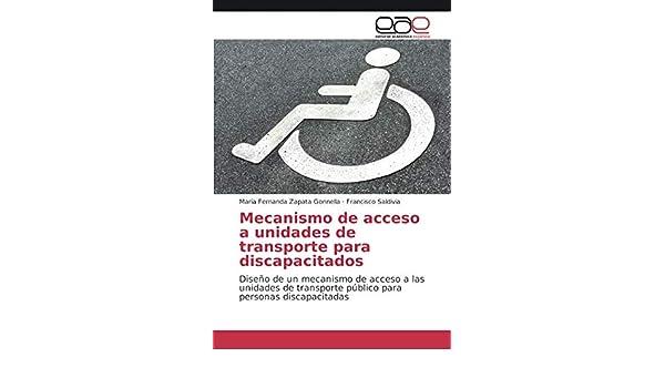 Amazon.com: Mecanismo de acceso a unidades de transporte para discapacitados: Diseño de un mecanismo de acceso a las unidades de transporte público para ...