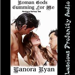Roman Gods Cumming for Me