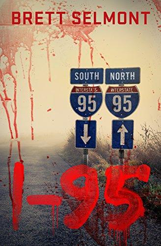I-95: The Prequel (The Road Series Book - Series I95