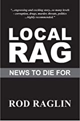 Local Rag: News to Die For Kindle Edition