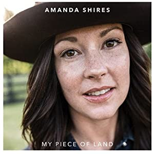 Image result for Amanda Shires – My Piece of Land