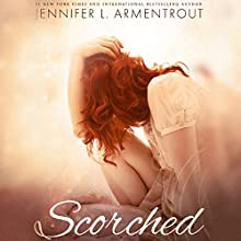 Scorched Audiobook by Jennifer L. Armentrout Narrated by Natasha Soudek, Kyle Mason