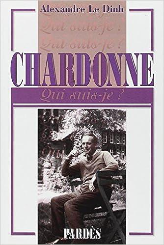 """""""Qui suis-je?"""" Chardonne"""
