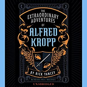 The Extraordinary Adventures of Alfred Kropp Audiobook