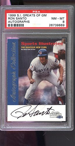 1999 Fleer Sports Illustrated Greats Of Game Ron Santo Autograph AUTO Card PSA 8